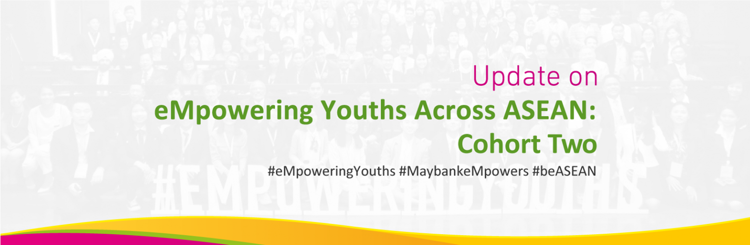 eMpowering Youths Across ASEAN: Cohort Two