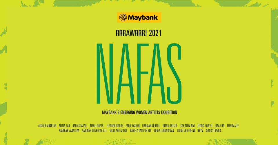 NAFAS - Maybank's Emerging Women Artists Exhibition
